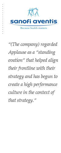 (The company) regarded Applause as a 'standing ovation' that helped align their frontline with their strategy and has begun to create a high performance culture in the context of that strategy.