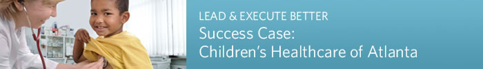 Success Story: Children's Healthcare of Atlanta