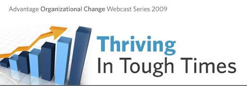 Advantage Organizational Change Webcast Series 2009