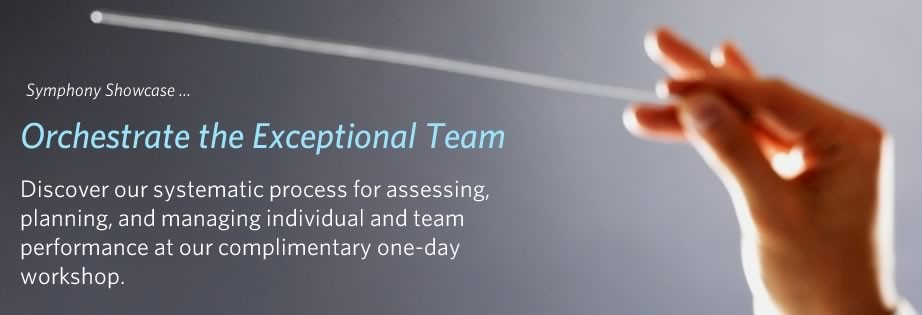 Discover our systematic process for assessing, planning, and managing individual and team performance at our complimentary one-day workshop. - See more at: http://www.advantageperformance.com/rsvp/symphony/#sthash.Mpx6BPsw.dpuf