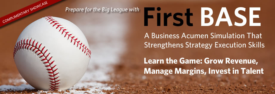 First BASE - A Business Acument Simulation That Strengthens Strategy Execution Skills