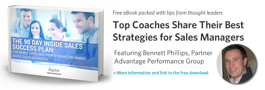 Top coaches share their best strategies for sales managers - a free eBook featuring Advantage partner Bennett Phillips