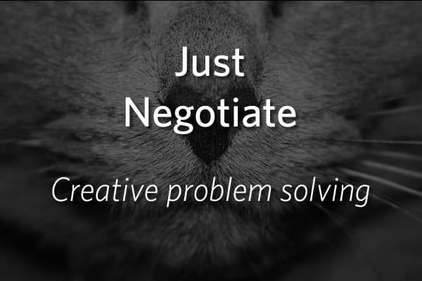 Just Negotiate - Creative Problem Solving