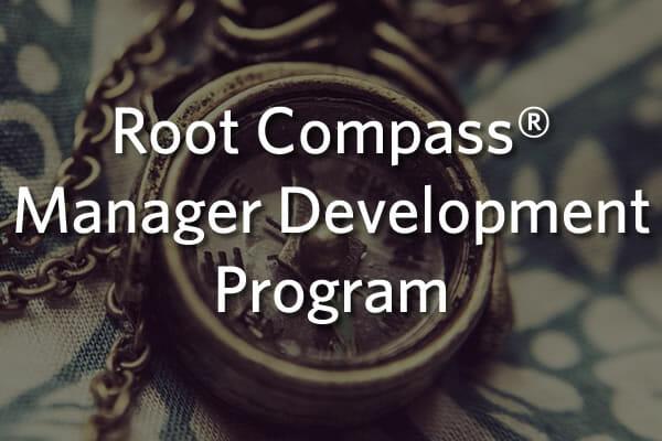 Root Compass® Manager Development Program