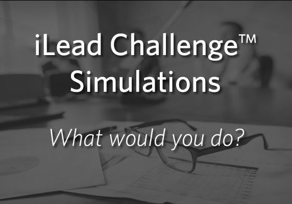 iLead Challenge Simulations - What would you do?