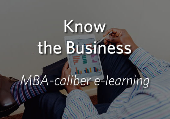 Know the Business - MBA-caliber learning