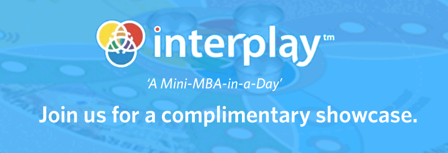 Interplay - A Mini MBA in a Day - Join us for a complimentary showcase