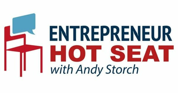Andy Storch - The Entrepreneur Hot Seat podcast