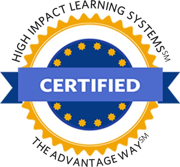 High Impact Learning Systems(sm) and the Advantage Way(sm) Certification Program