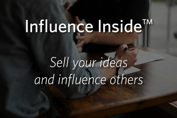 Influence Inside - Sell your ideas and influence others