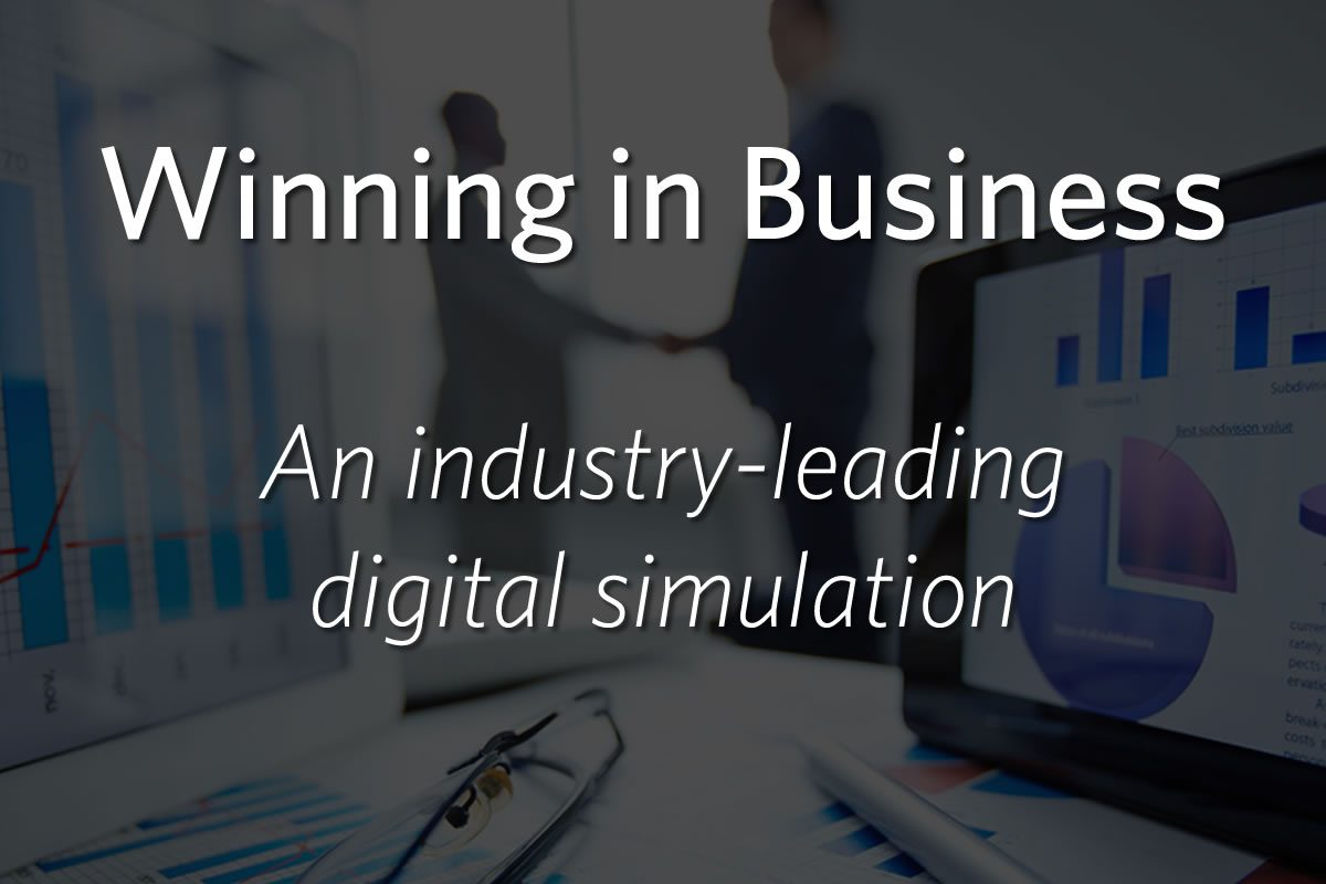 Winning in Business: An industry-leading digital simulation