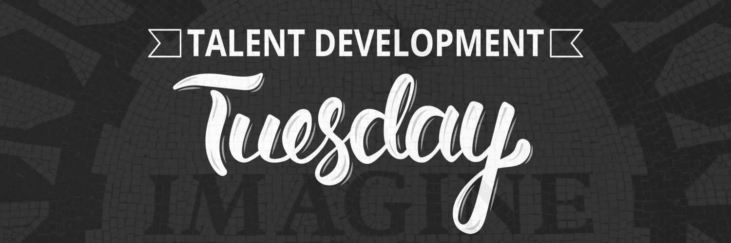 """Talent Development Tuesday - Building success in talent development one thought at a time. (Photo of """"Imagine"""" tiles by Michael Aleo on Unsplash)"""