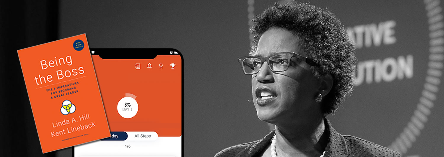 Greatness at hand: A webinar with Harvard Professor Linda Hill, whose management classic Being the boss is going mobile.