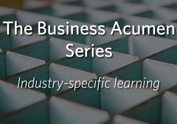 The Business Acumen Series - industry-specific learning