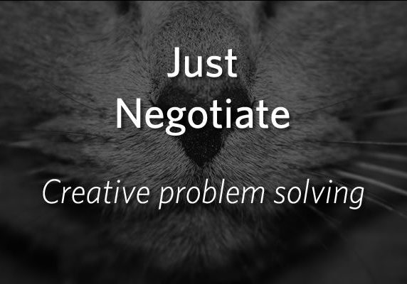 Just Negotiate - Creative Problem Solving