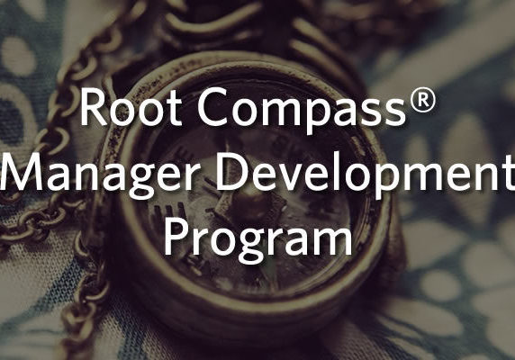 Root Compass® Manager Development Program